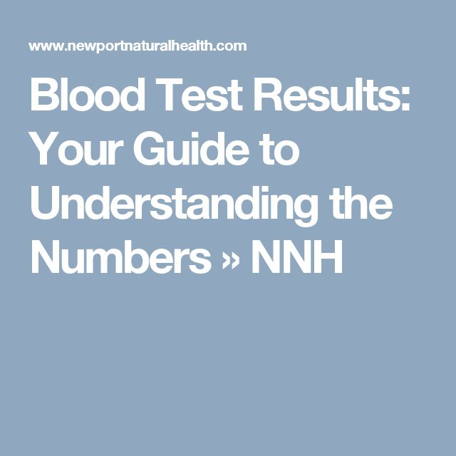 Blood Test Results: Your Guide to Understanding the Numbers » NNH