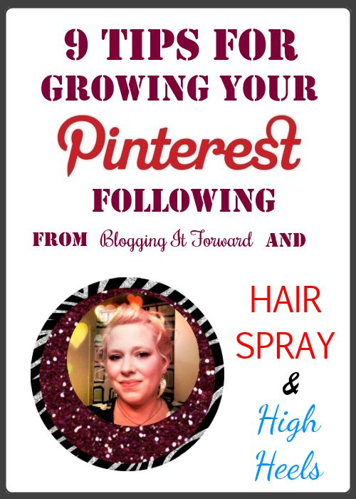 9 Tips for Growing Your Pinterest Following