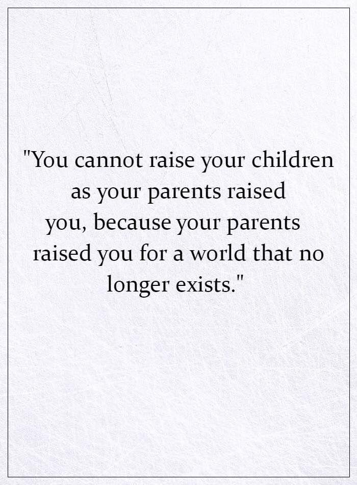 Raising Children Quotes Raising Kids Quotes Quotes For Kids Words