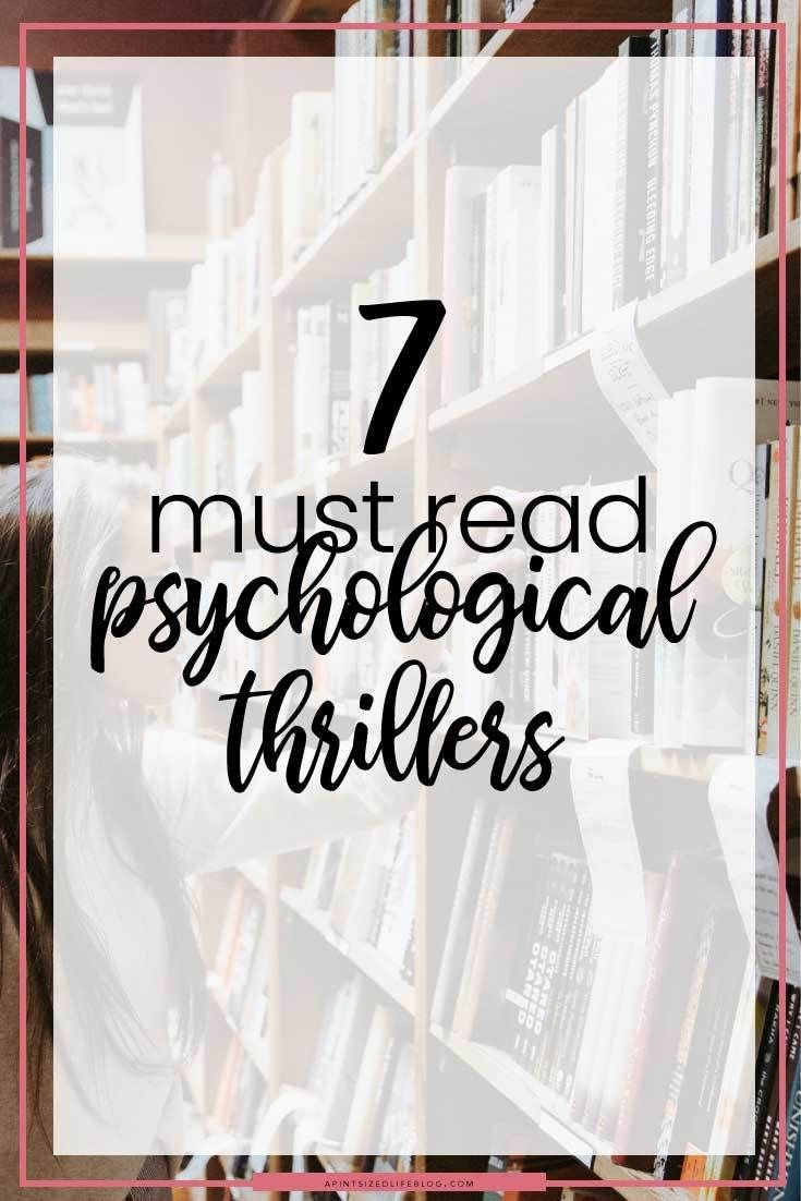 7 Must Read Psychological Thrillers | Books To Read
