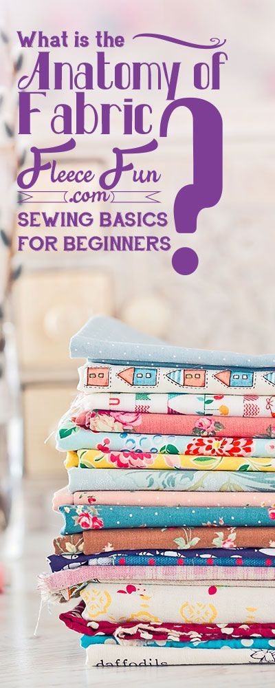 I love how she explains these must know basics for fabric and sewing.  These are great tips any beginning sewist should know! Perfect for all those DIY tutorial posts on pinterest and perfect advice for your next sewing project