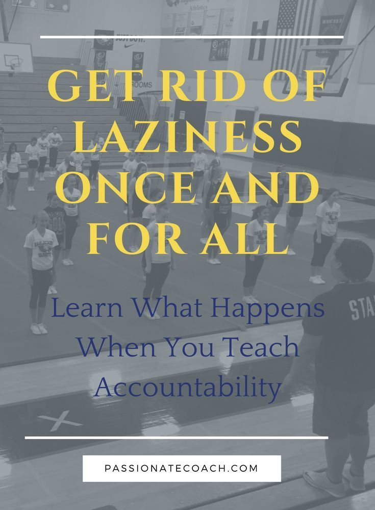 Accountability, Teaching responsibility, coaching tools, cheer coach, dance coach, millennials, lazy, group accountability, accountability tips, accountability activities #danceteam #cheerteam #dancecoach #cheercoach #leadership #dance #cheer