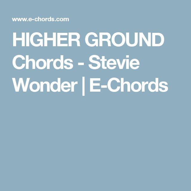 HIGHER GROUND Chords - Stevie  Wonder | E-Chords