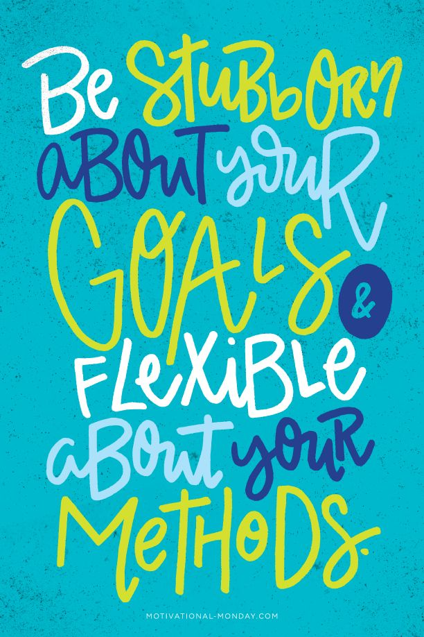 Be Stubborn About Your Goals… by Eliza Cerdeiros#MotivationalMonday