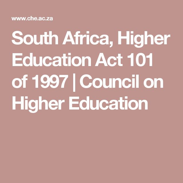 South Africa, Higher Education Act 101 of 1997 | Council on Higher Education