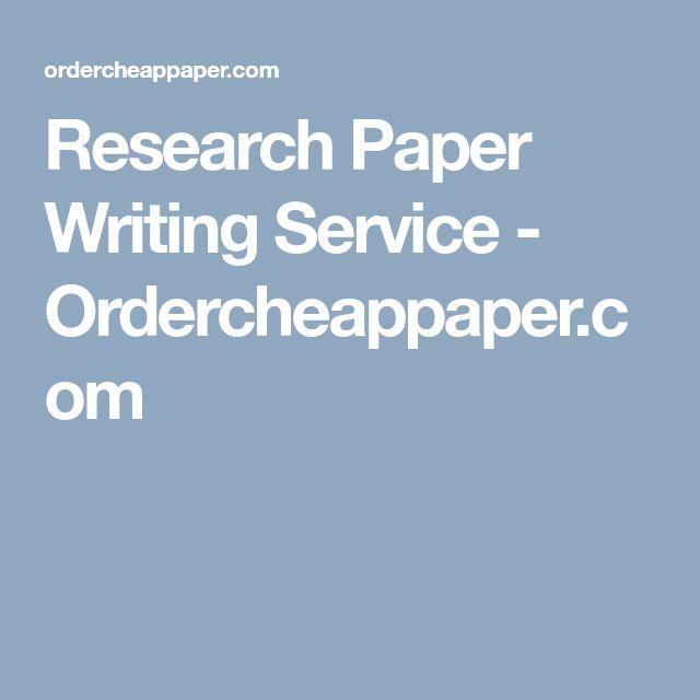 Research Paper Writing Service - Ordercheappaper.com