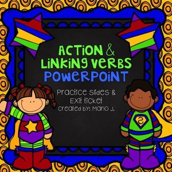Here is a great way to review action and linking verbs through a powerpoint! This is great for a whole group lesson, using whiteboards so you can quickly see who has mastered this standard and who needs more practice. This product includes: -- Directions, I CAN Statement -- Review of what action and linking verbs are and examples -- 10 practice sentences with the answers following -- A review slide, where students have to explain in their