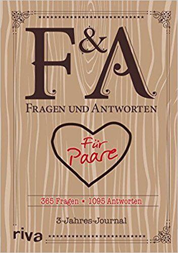 Fragen und Antworten für Paare: 365 Fragen, 1095 Antworten. 3-Jahres-Journal: Amazon.de: Bücher