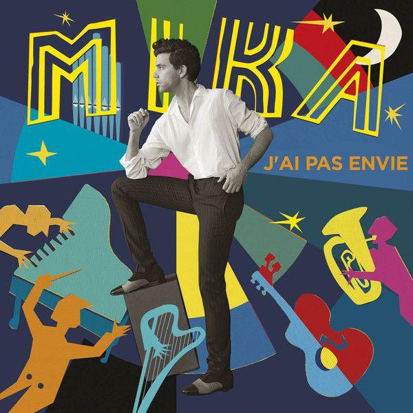 Mika - J'ai Pas Envie