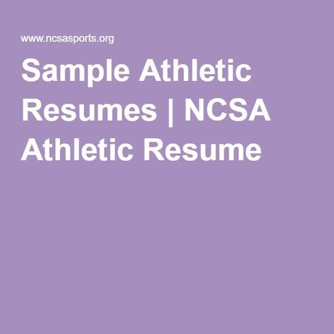 Sample Athletic Resumes | NCSA Athletic Resume