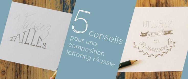 5 conseils pour une composition lettering réussie