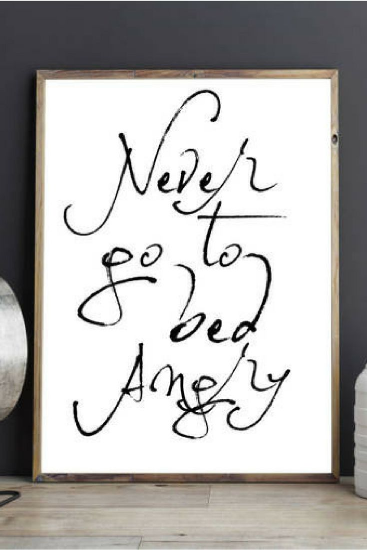 """The classic """"Never go to bed angry"""" quote!  I love this calligraphy, & the couple goals quote :) #ad"""