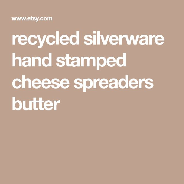 recycled silverware hand stamped cheese spreaders butter