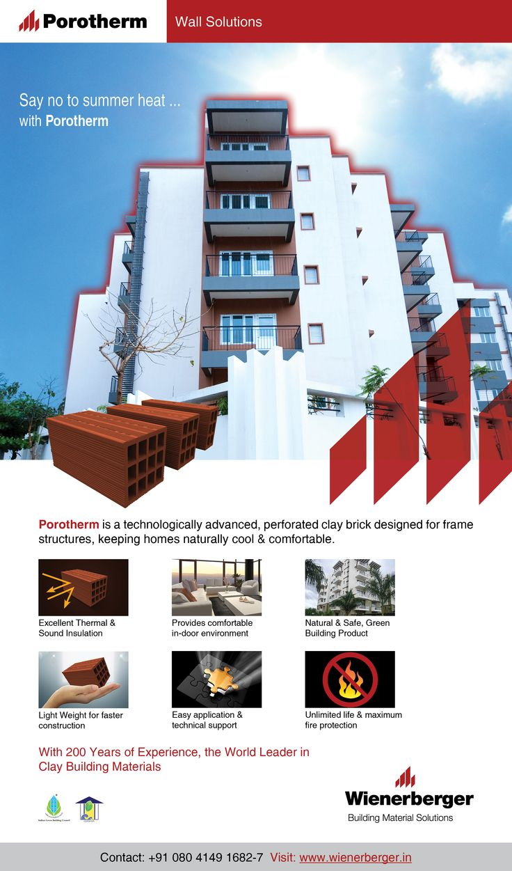 Choose sustainable Porotherm Clay Walls for a healthy indoor environment and beat the heat at the same time...
