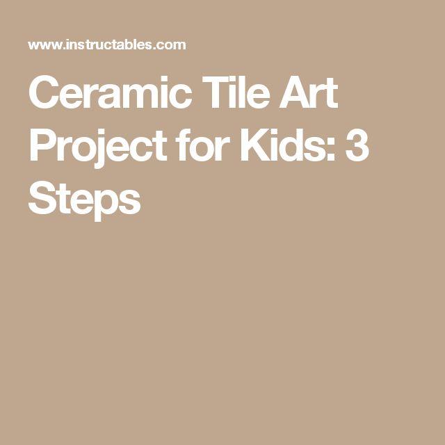 Ceramic Tile Art Project for Kids: 3 Steps