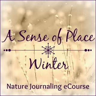 A Natural Nester: A Sense of Place eCourse - Winter Session coming soon!