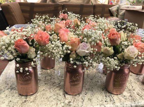 Rose Gold Mason Jar Centerpiece In 2019 Wedding Flowers
