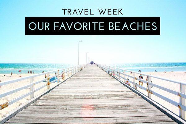 Glitter Guide's Favorite Beaches | theglitterguide.com