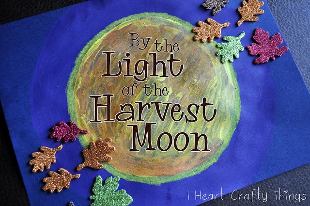 I HEART CRAFTY THINGS: By The Light of the Harvest Moon Book and a Craft