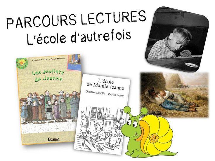 PARCOURS LECTURES - L'école d'autrefois