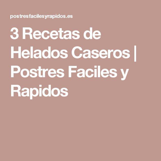 3 Recetas de Helados Caseros   Postres Faciles y Rapidos