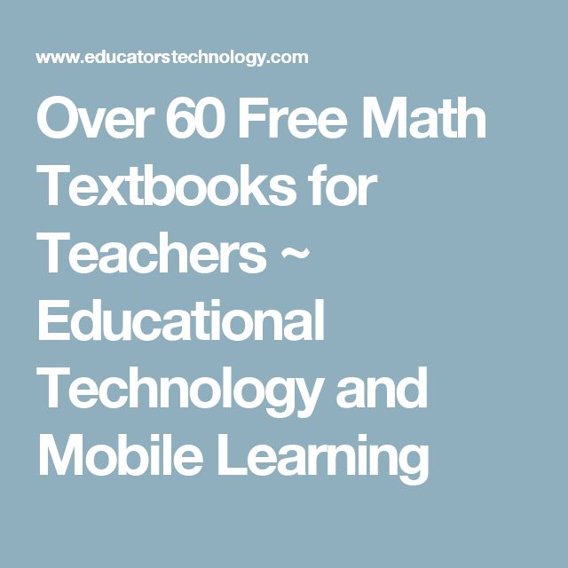 Over 60 Free Math Textbooks for Teachers ~ Educational Technology and Mobile Learning