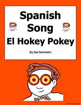 Spanish Body Parts Song - El Hokey Pokey Song by Sue Summers - This popular song is fun any time and perfect for brain breaks!