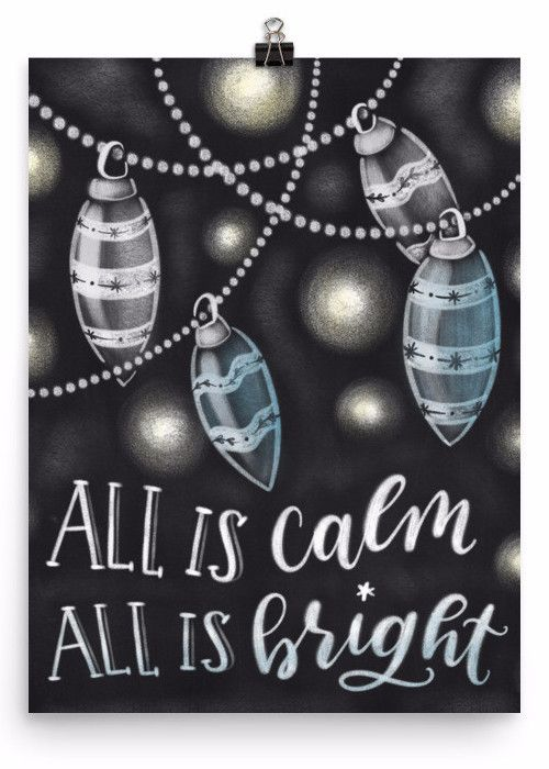 All is calm all is bright Lovely Christmas holiday print for your home decor! Museum-quality posters made on thick, durable, matte paper. Printed on archival, acid-free paper. Printed in America, swea