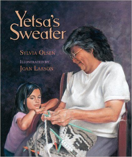 Yetsa's Sweater: Sylvia Olsen, Joan Larson