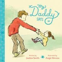 Justine Smith's My Daddy Says.