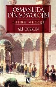 Osmanlı Devleti'nde sosyoloji ile ilgili bilgi alınabilinecek kaynak
