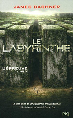 Le labyrinthe - L'épreuve de James DASHNER
