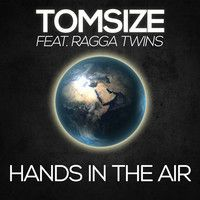 Tomsize - Hands In The Air (feat. Ragga Twins) by UNBORN on SoundCloud