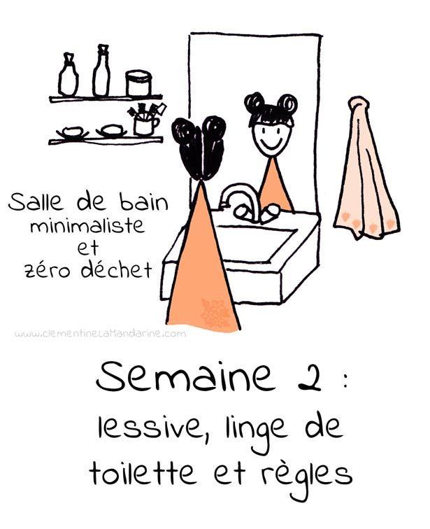 Minimalisme dans la salle de bain – semaine 2