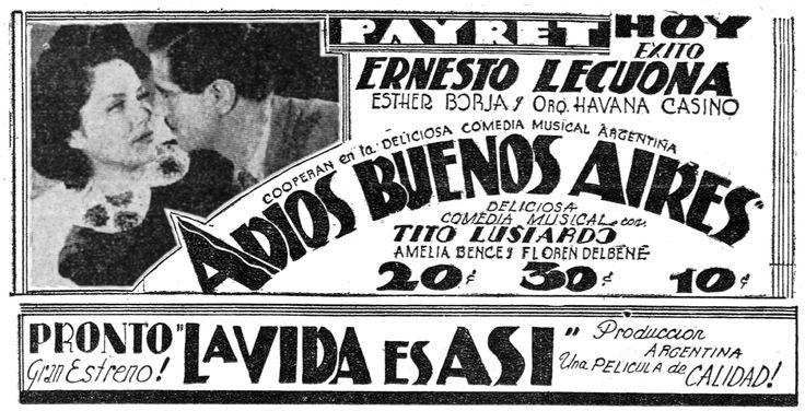 1938 - ADIOS BUENOS AIRES - Leopoldo Torres Ríos - (DIARIO DE LA MARINA, Lunes 25 de Abril de 1938, La Habana, Cuba)