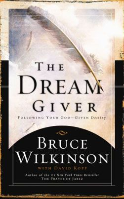 43 best books personal development images on pinterest life the dream giver bruce wilkinson if you go through this book you have got to listen to the allegory and watch bruce talk through the journey fandeluxe Image collections