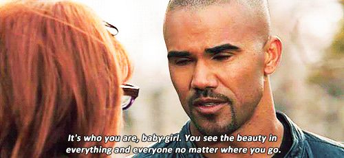 "This quote is so me.... Because when he validates your feelings he's so sincere it breaks your heart into a million tiny pieces and rebuilds it again with magic strips of heart-tape. | 25 Reasons To Love Derek Morgan From ""Criminal Minds"""