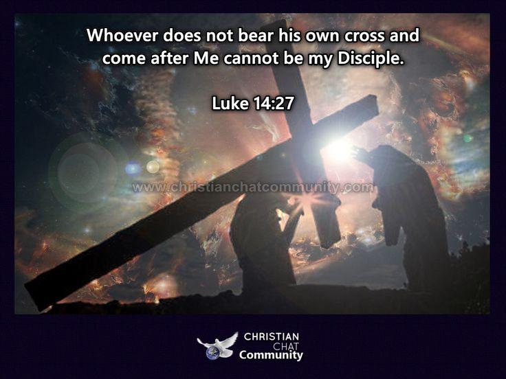 Luke 14:27 - Christian Chat Community