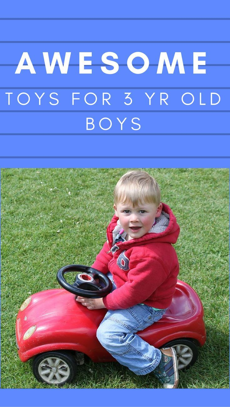 Cool toys for 3 year old boys in 2017 what to buy a 3 year old