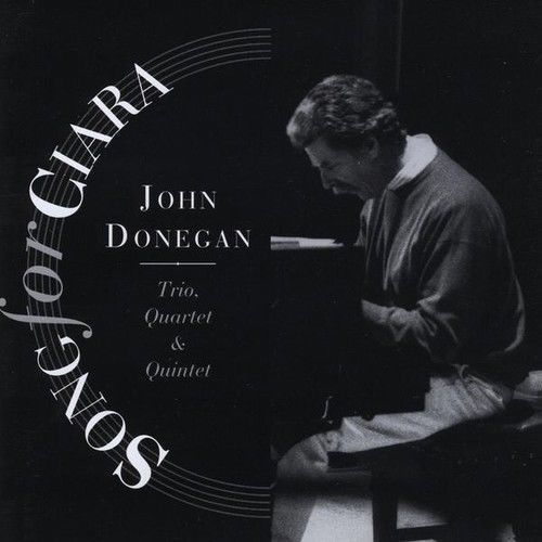 John Trio Donegan & Quartet/Quintet  Song For Ciara [CD New]