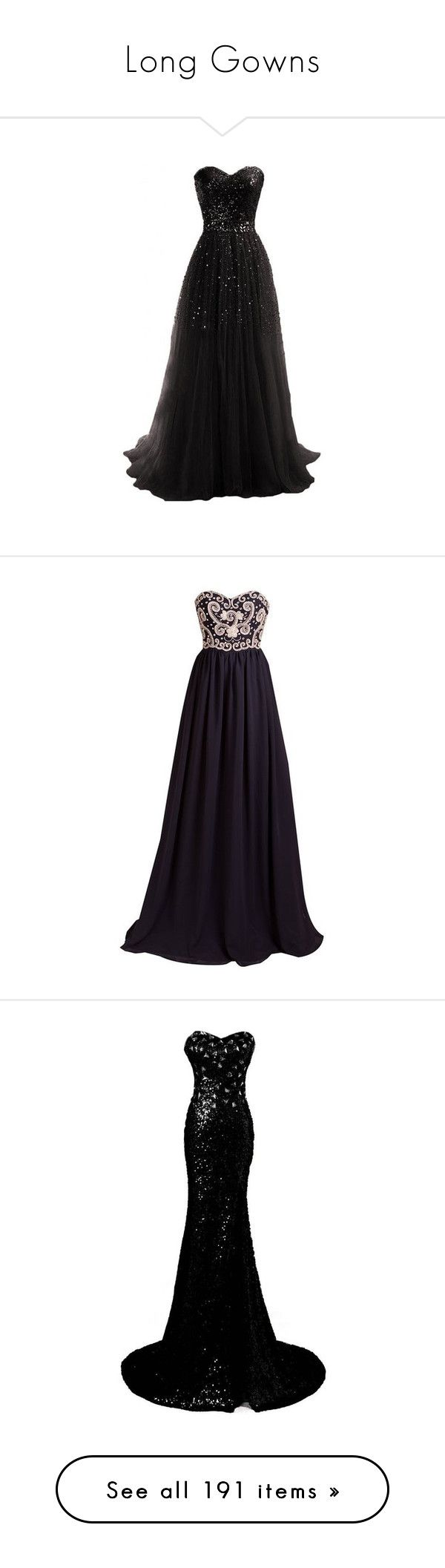 """Long Gowns"" by smilxngstars on Polyvore featuring dresses, gowns, vestidos, long dresses, robe, black, strapless gown, print maxi dress, tube maxi dresses und sequin gown"