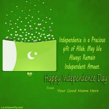 """Write your good name on Beautiful 14th August Pakistan Independence day image for facebook dps. Beautiful Green color picture which is representing the pakistan colour with pakistan flag and hearts picture is specially designed to expressing your feelings through for Pakistan. These greetings name cards with awesome independence day quotes """" Independence is a precious gift of Allah. May we always remain independent..Ameen"""" picture for everyone to express thier spirit for country in a…"""