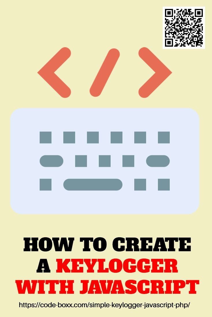How To Create A Simple Keylogger In Javascript Php With Images