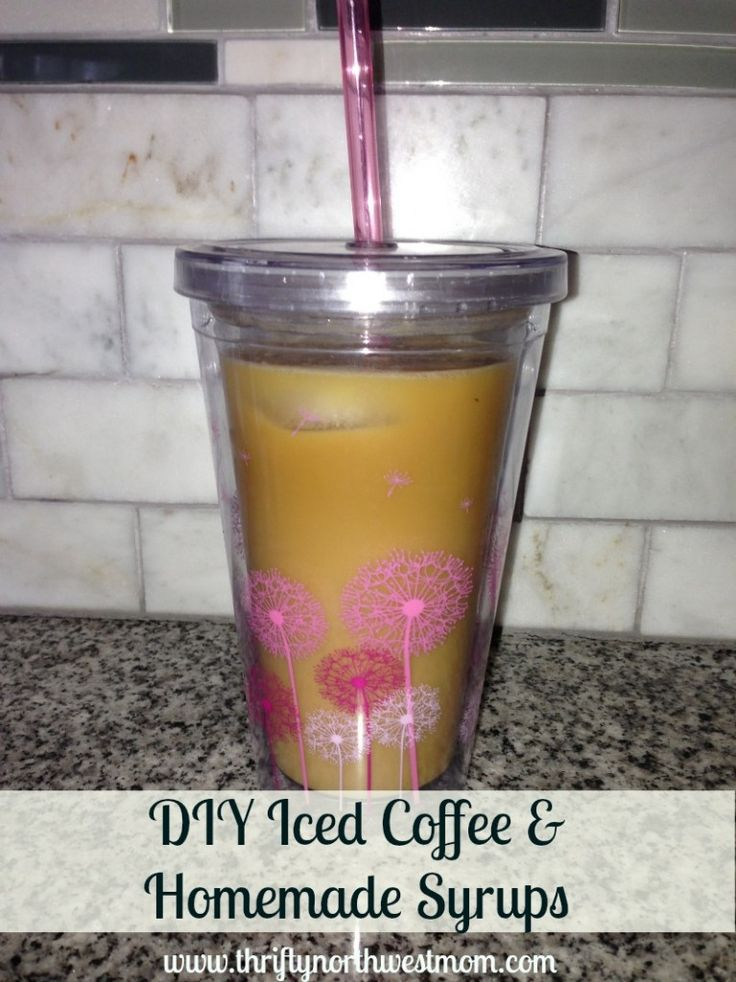 thrifttnorthwestmom.com:  diy icd coffee and homemade syrup (Simple Syrup, Vanilla Syrup, Caramel Syrup, Berry Syrup)