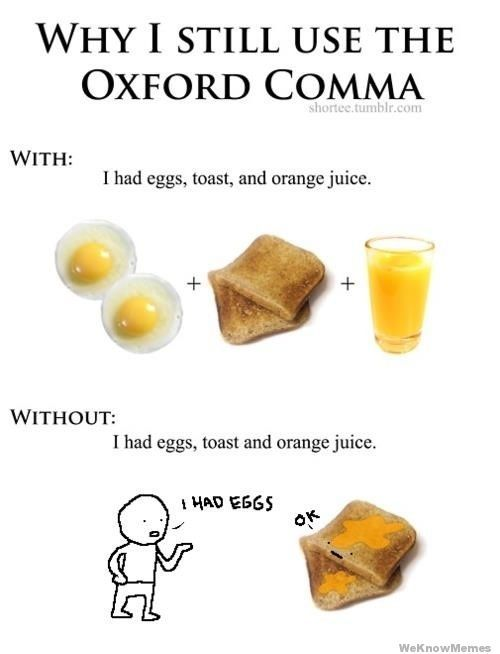 oxford comma: Grammar Jokes, Oxfords Comma, Oxfordcomma, Pet Peeves, Grammar Humor, Funny, English Teacher, Things, Oxford Comma