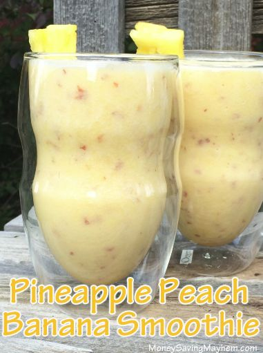 Pineapple-Peach-Banana Smoothie Recipe