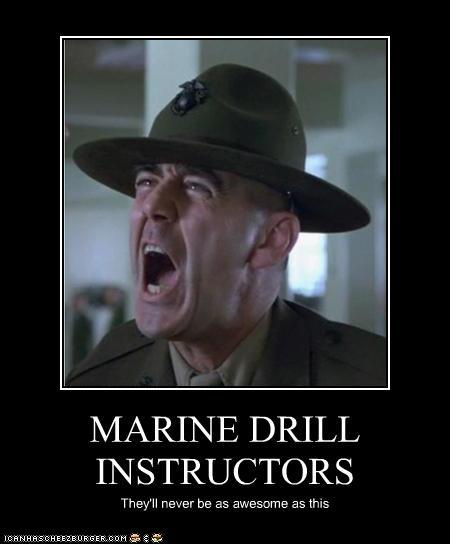 Usmc drill instructor quotes