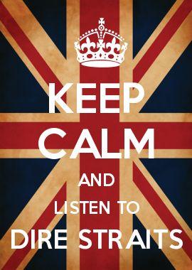 TO BE IN DIRE STRAITS = Etre dans une situation désastreuse, désespérée, être aux abois. --- Keep calm and listen to Dire Straits