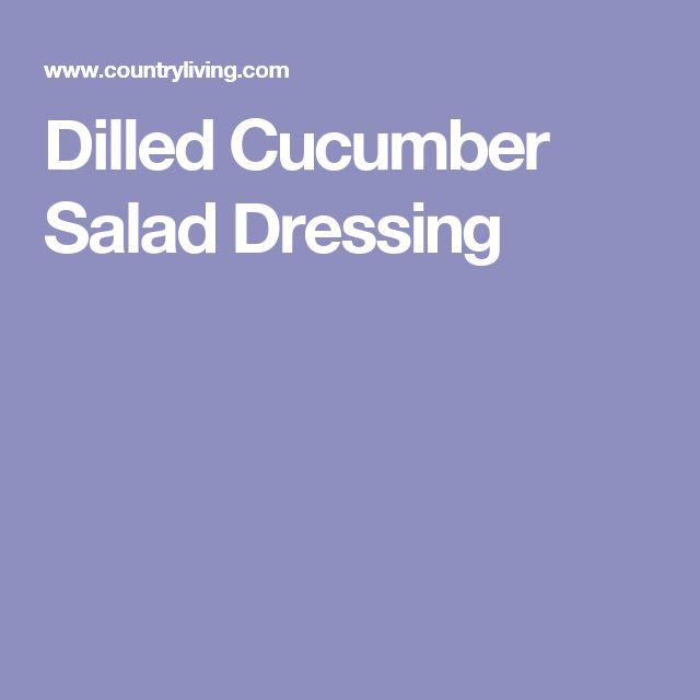 Dilled Cucumber Salad Dressing