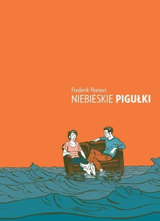 """Frederik Peeters, """"Niebieskie pigułki"""", przeł. Wojciech Birek, Timof Comics, Warszawa 2016.  190 stron"""